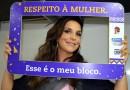 Campanha quer respeito à mulher  no Carnaval da Bahia