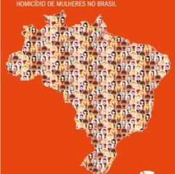 Mapa da violência 2015 – Homicídios de mulheres no Brasil